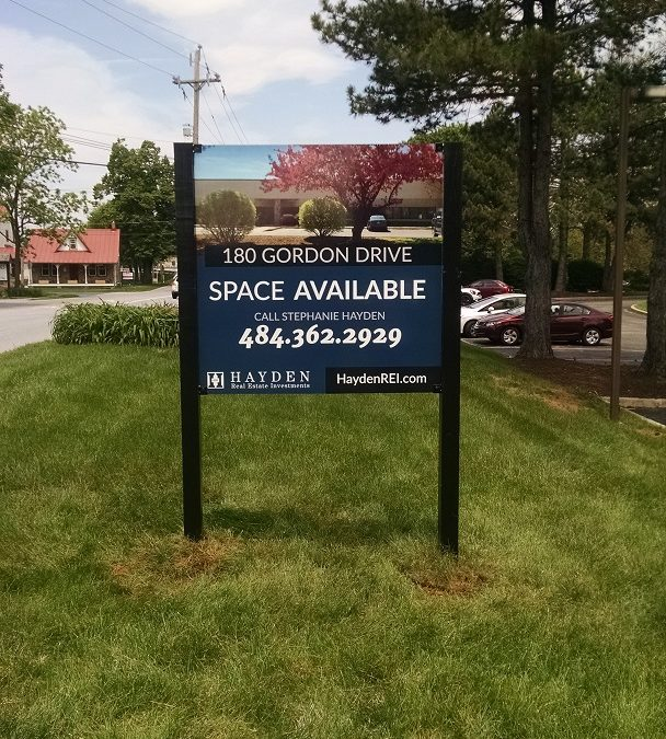 Exton, Chester County PA – Leasing Sign Designed & Fabricated for Haydon Real Estate
